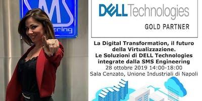 La Digital Transformation, il futuro della Virtualizzazione.