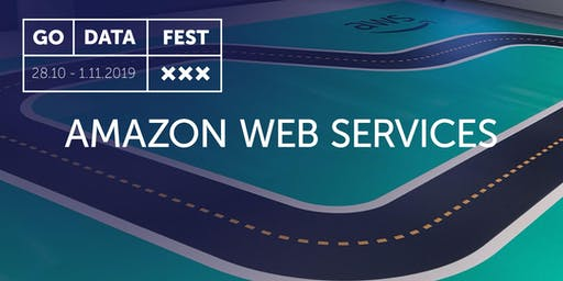 GoDataFest - Amazon Web Services