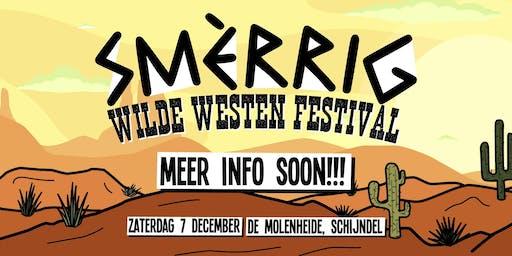 SMÈRRIG Wilde Westen Festival 2019