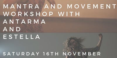 Mantra and Movement Workshop