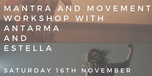 Dance & Mantra with Antarma & Estella