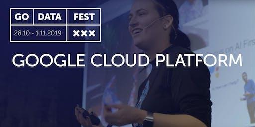 GoDataFest - Google Cloud Platform