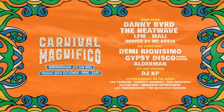 Carnival Magnifico (The Mill, Birmingham) tickets