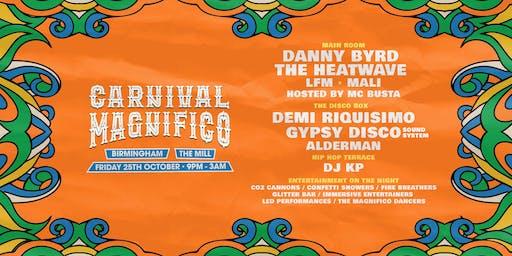 Carnival Magnifico (The Mill, Birmingham)