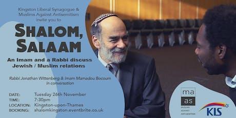 Shalom, Salaam - An Imam and a Rabbi discuss Jewish-Muslim relations tickets