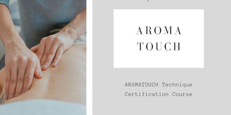 doTERRA AromaTouch Technique Certification Course tickets