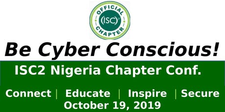 ISC2 Nigeria Chapter Conference: Be Cyber Conscious tickets