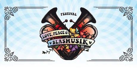 Love, Peace & Blasmusik Tickets