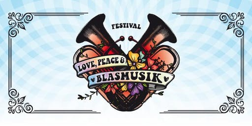 Love, Peace & Blasmusik