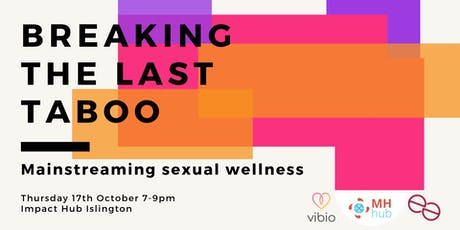 Breaking the last taboo: Mainstreaming sexual wellness tickets