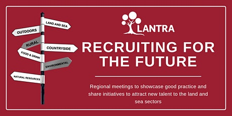 Recruiting for the Future in the Land & Sea sectors tickets