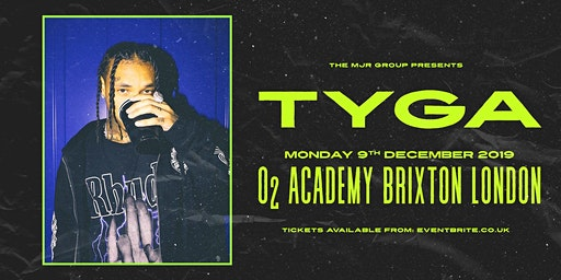 TYGA (O2 Academy Brixton, London) ** POSTPONED