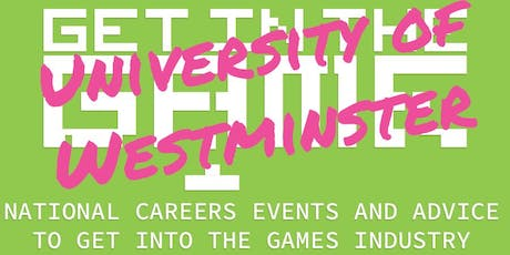 Get In The Game Careers Talks; University of Westminster tickets
