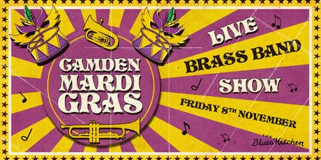 The Camden Mardi Gras: No Limit Street Band tickets