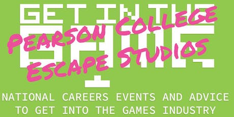 Get In The Game Careers Talks; PCL/Escape Studios tickets