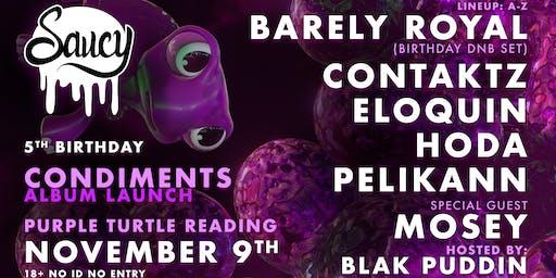 Barely Royal, HODA, Pelikann & More: Saucy @ Purple Turtle, Reading