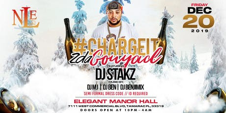 CHARGE IT 2 DA GOUYAD FEATURING DJ STAKZ tickets