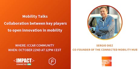 ICCar Mobility talks with Co-Founder of the Connected Mobility Hub tickets