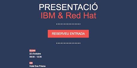 Presentació IBM & Red Hat tickets