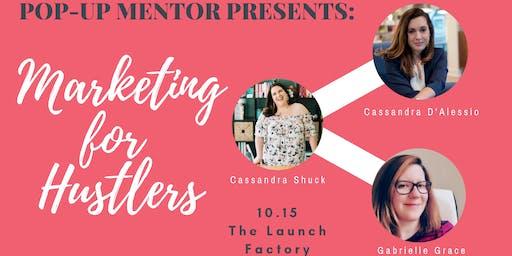 Pop-Up Mentor CLT - A Hustler's Crash Course on Marketing
