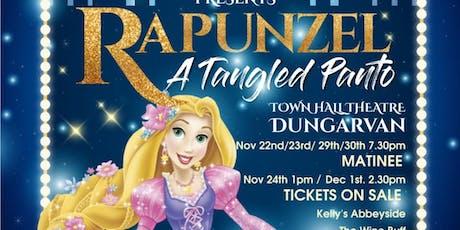 RAPUNZEL A TANGLED PANTO. Dungarvan town Pantomime. tickets