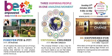 BE Empowered with Fun Fit Soulful Living & Sustainable Positive Change tickets