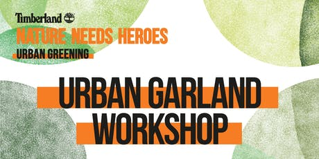 URBAN GREENING MILAN / WORKSHOP GHIRLANDE URBANE biglietti
