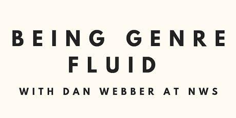 Being Genre Fluid  tickets