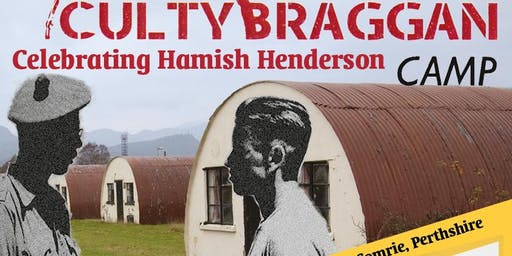 Cultybraggan Camp: Celebrating Hamish Henderson 100th year