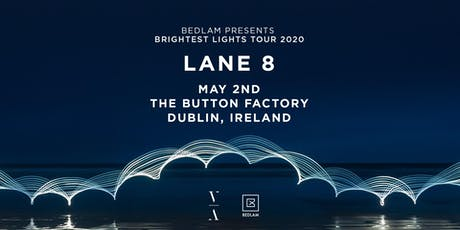 Lane 8 at The Button Factory tickets