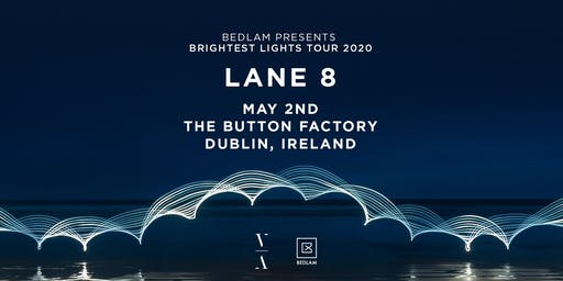 Lane 8 at The Button Factory
