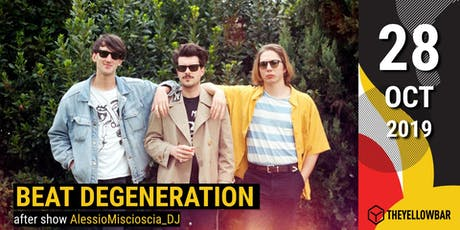 Beat Degeneration - The Yellow Bar biglietti
