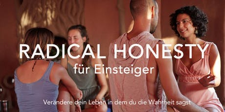 Radical Honesty für Einsteiger Tickets
