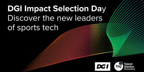 DGI Impact Selection Day: Discover the new leaders of sports tech tickets