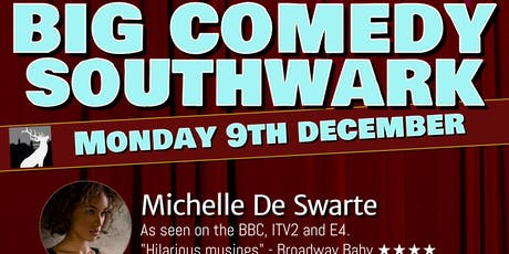 Big Comedy Southwark - Monday 9th December 2019 tickets