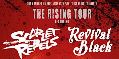 Scarlet Rebels & Revival Black tickets
