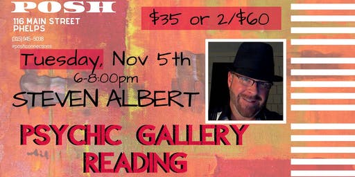 Steven Albert: Psychic Gallery Event - POSH 11-5