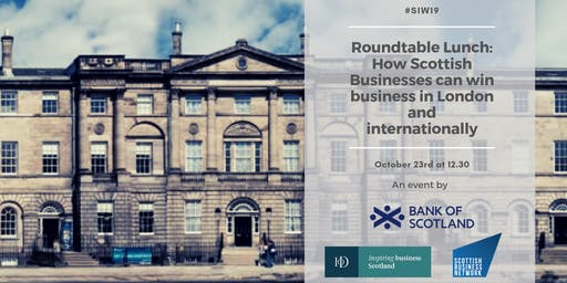 How Scottish Businesses can win business in London and internationally