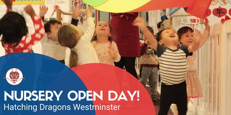 Hatching Dragons Westminster - Nursery Open Day tickets