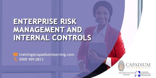 Enterprise Risk Management and Internal Controls