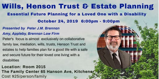 Future Planning - Wills, Henson Trust & Estate Planning Learning Event