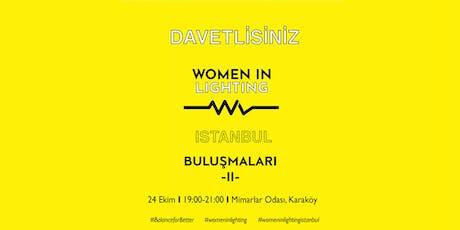 Women In Lighting VOL2- Istanbul tickets