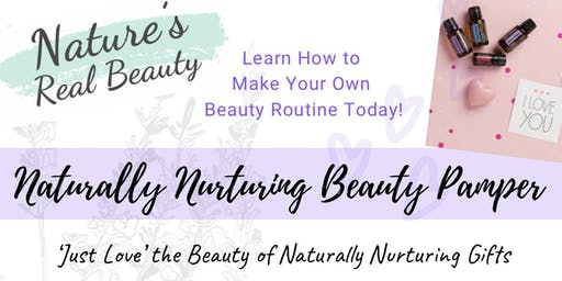 'Just Love' Nature's Real Beauty Pamper