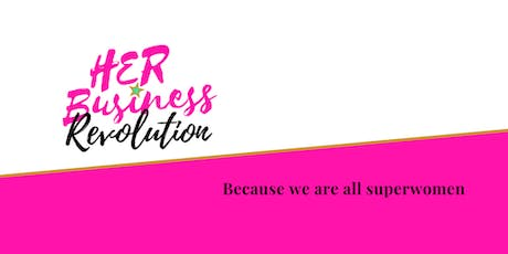 HER Business Revolution Networking: Changing Tables tickets