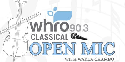 WHRO Classical Open Mic at the Chrysler