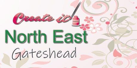 Create it North East - Gateshead Craft Show tickets