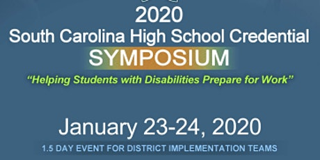 2020 South Carolina High School Credential Symposium tickets