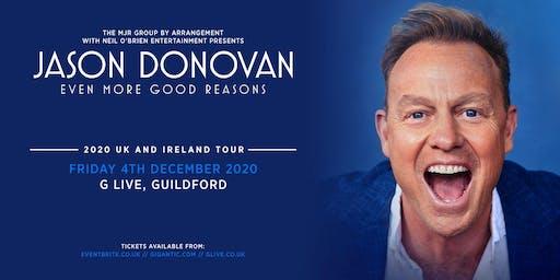 Jason Donovan 'Even More Good Reasons' Tour (G Live, Guildford)