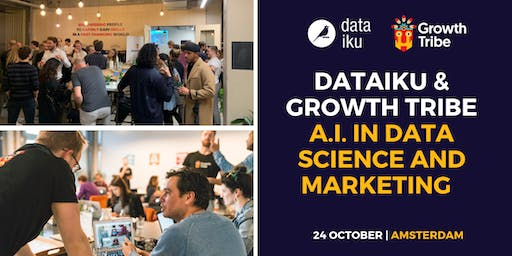 Dataiku and Growth Tribe: A.I. in Data Science and Marketing