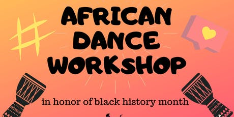 African Dance Workshop (in honor of BHM) tickets
